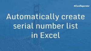 Autofill numbers excel - serial number list