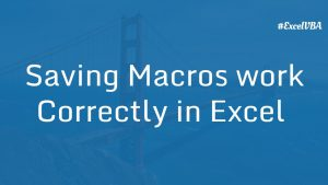 Saving Macros work Correctly in Excel