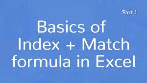 Basics of Index Match formula in Excel