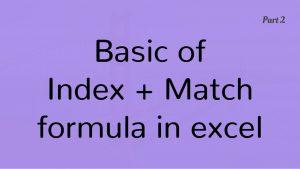Basics of Index Match formula in Excel Part 2
