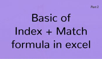 Basics of Index Match formula in Excel Part 2