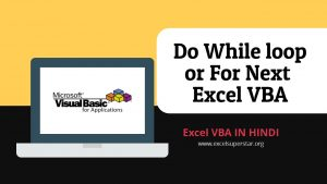 Do While loop or For Next Excel VBA