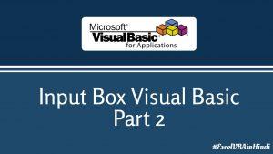 Input Box Visual Basic Part 2