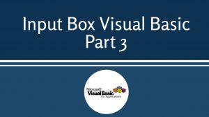 Input Box Visual Basic Part 3