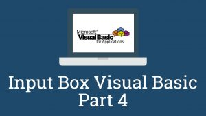Input Box Visual Basic Part 4