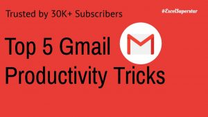 Top 5 Gmail Productivity Tricks
