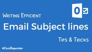 Writing Efficient Email Subject lines Tips & Tricks