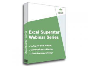 Excel Superstar Webinar Series - Advanced Excel