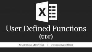 User Defined Functions(UDF) - Excel VBA