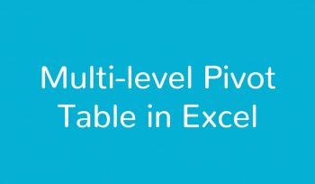 Multi-level Pivot Table in Excel