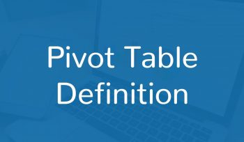 Pivot Table Definition