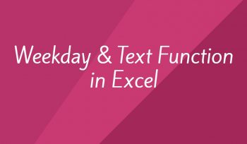 Weekday & Text Function in Excel